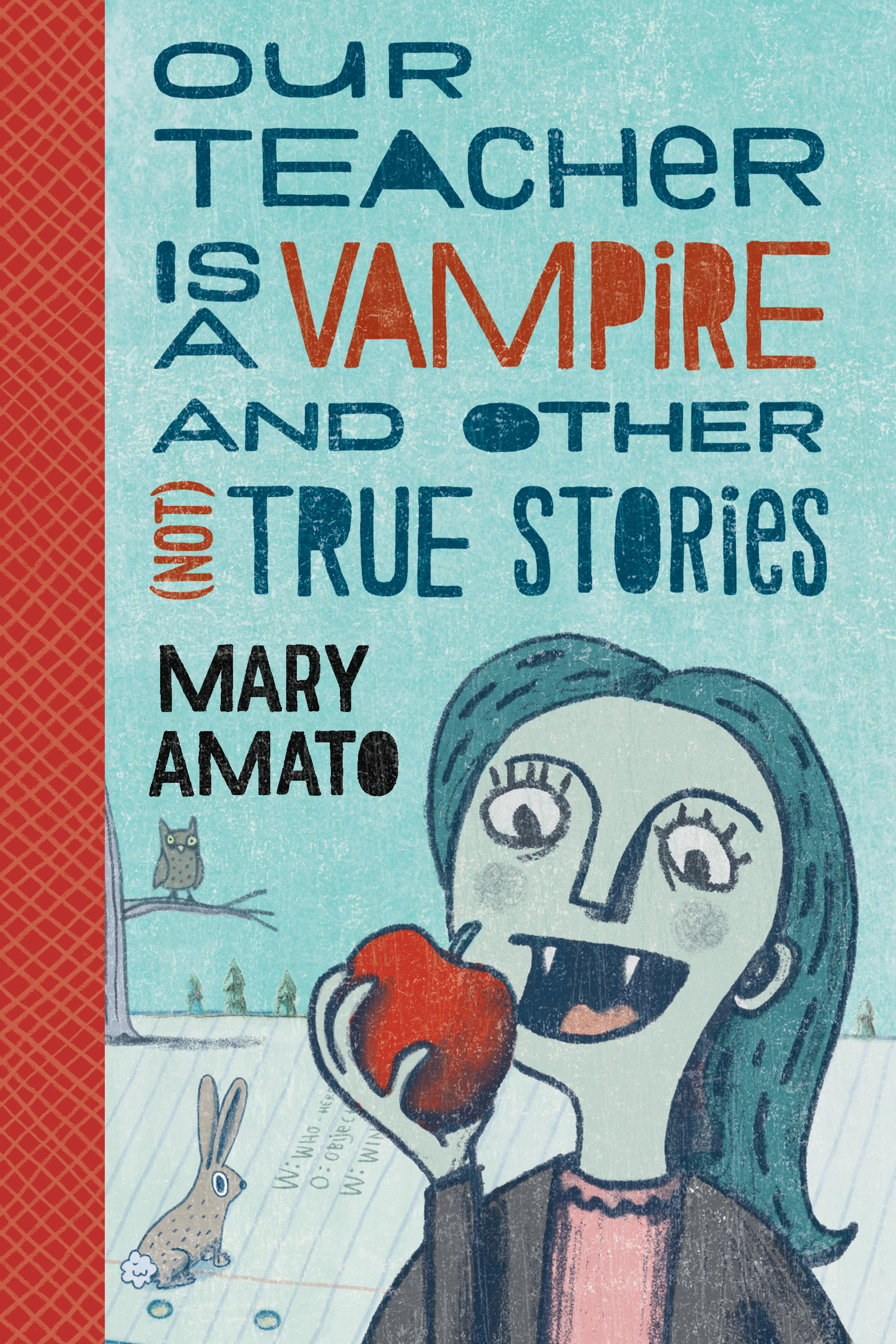 Our Teacher is a Vampire by Mary Amato